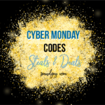 CYBER MONDAY Roadmap – Codes, Steals, Deals!